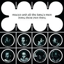 MACEO & ALL THE KING'S MEN-DOING THEIR OWN THING LP *NEW*
