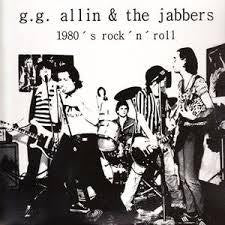 ALLIN G.G. & THE JABBERS-1980'S ROCK'N'ROLL LP *NEW*