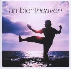 AMBIENT HEAVEN-TAI CHI CD LN