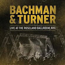 BACHMAN & TURNER-LIVE AT THE ROSELAND BALLROOM NYC DVD VG