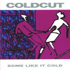 COLDCUT-SOME LIKE IT COLD CD VG