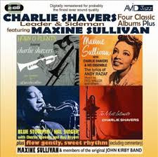 SHAVERS CHARLIE & MAXINE SULLIVAN-FOUR CLASSIC ALBUMS PLUS 2CD *NEW*