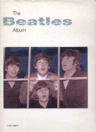 BEATLES ALBUM THE-JULIA DELANO BOOK  VG