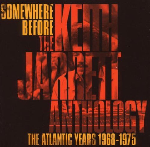 JARRETT KEITH-SOMEWHERE BEFORE - THE KEITH JARRETT ANTHOLOGY - THE ATLANTIC YEARS 1968-1975 2CD VG