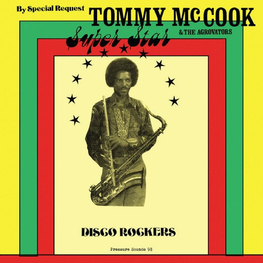 MCCOOK TOMMY & THE AGROVATORS-SUPER STAR DISCO ROCKERS LP *NEW*