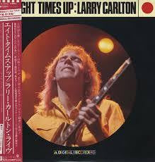 CARLTON LARRY-EIGHT TIMES UP LP VG+ COVER VG+