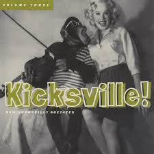 KICKSVILLE!-RAW ROCKABILLY ACETATES VOL 3 LP *NEW*
