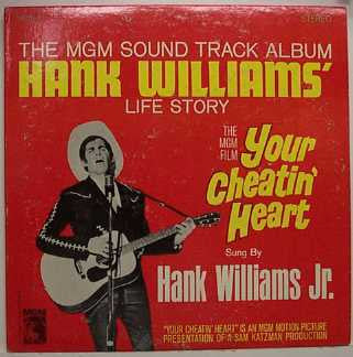 WILLIAMS JR HANK-YOUR CHEATIN' HEART LP VG COVER VG