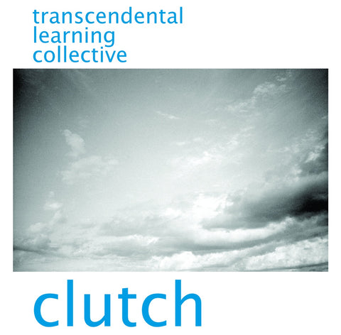 TRANSCENDENTAL LEARNING COLLECTIVE-CLUTCH CD *NEW*
