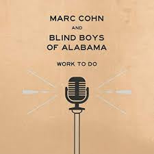 COHN MARC & BLIND BOYS OF ALABAMA-WORK TO DO LP *NEW*