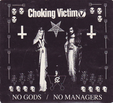 CHOKING VICTIM-NO GODS/NO MANAGERS CD VG