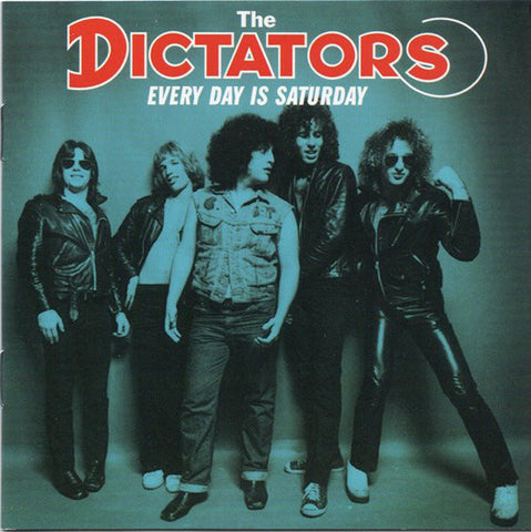 DICTATORS THE-EVERY DAY IS SATURDAY CD *NEW*