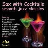 SAX WITH COCKTAILS-SMOOTH JAZZ CD *NEW*
