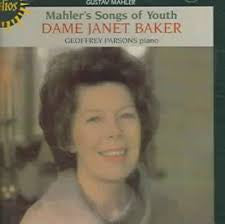 MAHLER-SONGS OF YOUTH JANET BAKER *NEW*