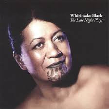 BLACK WHIRIMAKO-THE LATE NIGHT PLAYS CD *NEW*