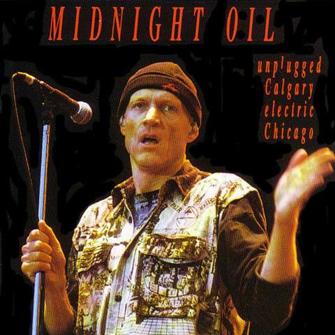 MIDNIGHT OIL-UNPLUGGED CALGARY ELECTRIC CD *NEW*