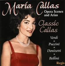 CALLAS MARIA-OPERA SCENES AND ARIAS *NEW*