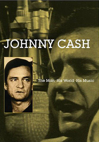 CASH JOHNNY-THE MAN HIS WORLD HIS MUSIC DVD *NEW*