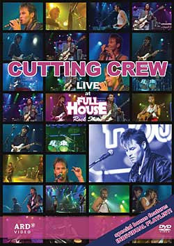 CUTTING CREW-LIVE AT FULL HOUSE ROCK SHOW DVD *NEW*