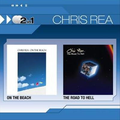 REA CHRIS-ON THE BEACH AND ROAD TO HELL 2CD *NEW*