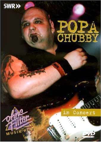 POPA CHUBBY-IN CONCERT DVD *NEW*