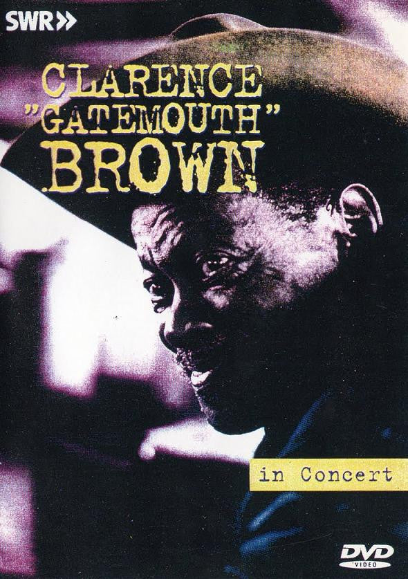 BROWN CLARENCE GATEMOUTH-IN CONCERT DVD *NEW*