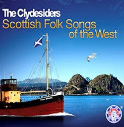 CLYDESIDERS THE-SCOTTISH FOLK SONGS OF THE WEST CD *NEW*