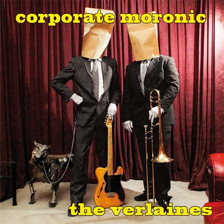 VERLAINES THE-CORPORATE MORONIC CD *NEW*