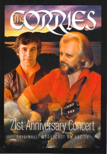 CORRIES-21ST ANNIVERSARY CONCERT DVD *NEW*