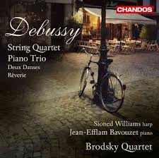 DEBUSSY-STRING QUARTET PIANO TRIO WILLIAMS BAVOUZET *NEW*