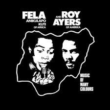 KUTI FELA & ROY AYERS-MUSIC OF MANY COLOURS LP *NEW*