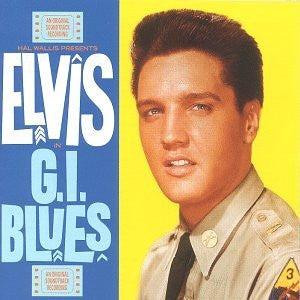 PRESLEY ELVIS-GI BLUES *NEW*