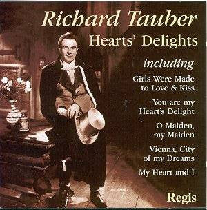 TAUBER RICHARD-HEARTS DELIGHT BEST OF *NEW*