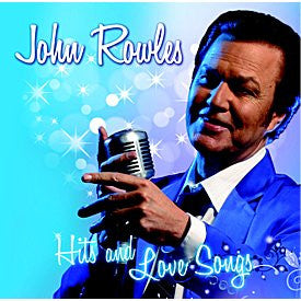 ROWLES JOHN-HITS AND LOVE SONGS M