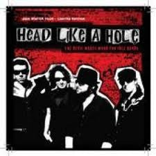 HEAD LIKE A HOLE-THE DEVIL MAKES WORK CD *NEW*
