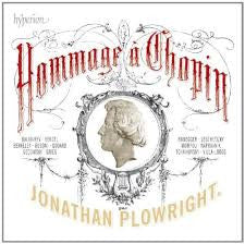 CHOPIN-HOMMAGE A CHOPIN JONATHAN PLOWRIGHT *NEW*