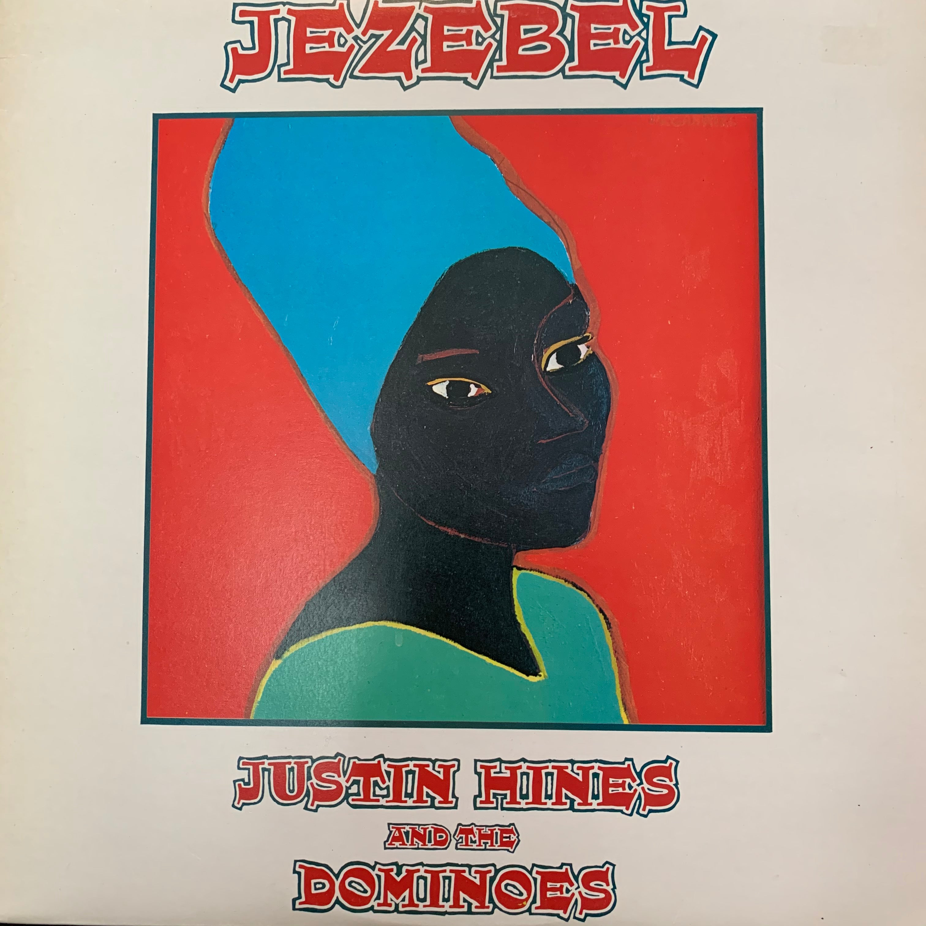 HINES JUSTIN & THE DOMINOES-JEZEBEL LP NM COVER VG+