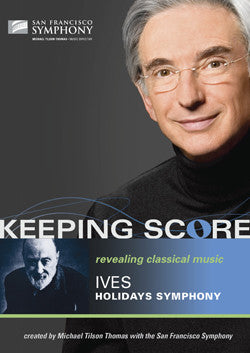 KEEPING SCORE-IVES  HOLIDAYS SYMPHONY *NEW*