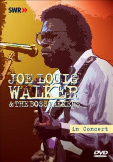WALKER JOE LOUIS AND THE BOSSTALKERS-IN CONCERT DVD *NEW*