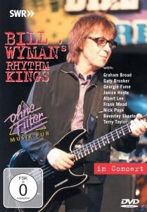 WYMAN BILL-BILL WYMAN'S RHYTHM KINGS IN CONCERT DVD *NEW*
