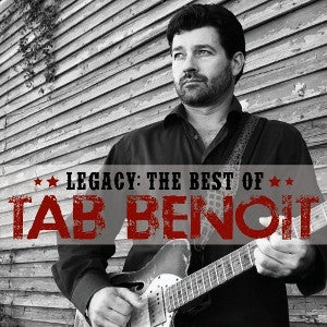 TAB BENOIT-LEGACY THE BEST OF *NEW*