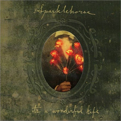 SPARKLEHORSE-ITS A WONDERFUL LIFE *NEW*