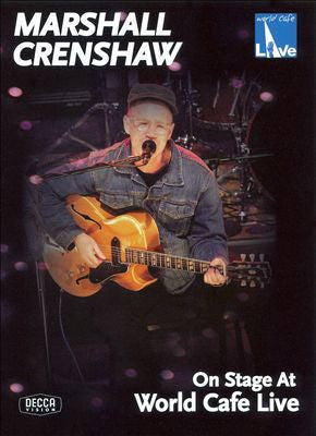 CRENSHAW MARSHALL-ON STAGE AT WORLD CAFE LIVE DVD *NEW*