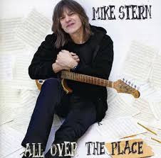 STERN MIKE-ALL OVER THE PLACE *NEW*