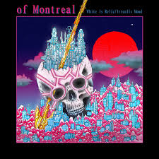 OF MONTREAL-WHITE IS RELIC/ IRREAL IS MOOD CYAN VINYL LP *NEW*