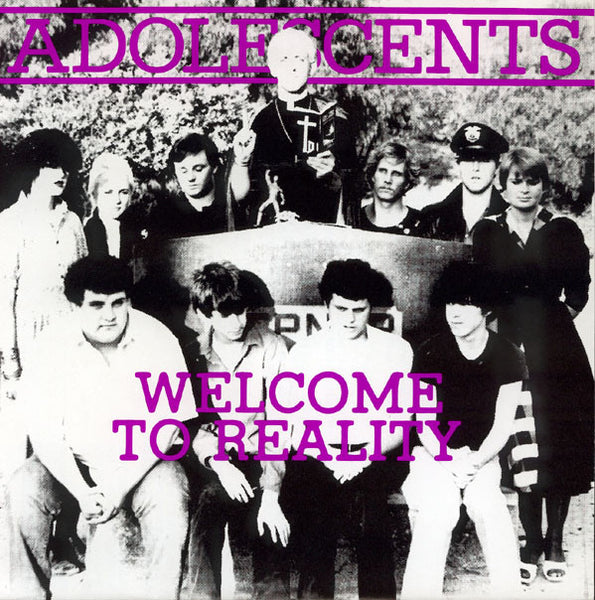 ADOLESCENTS-WELCOME TO REALITY 7'' SINGLE PURPLE VINYL VG+ COVER VG+