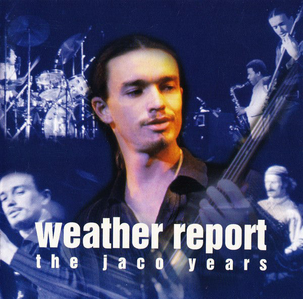 WEATHER REPORT-THE JACO REPORT THIS IS JAZZ CD VG