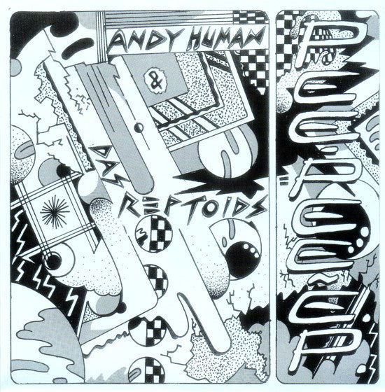 "ANDY HUMAN & THE REPTOIDS-PEE PEE 7"" EP *NEW*"