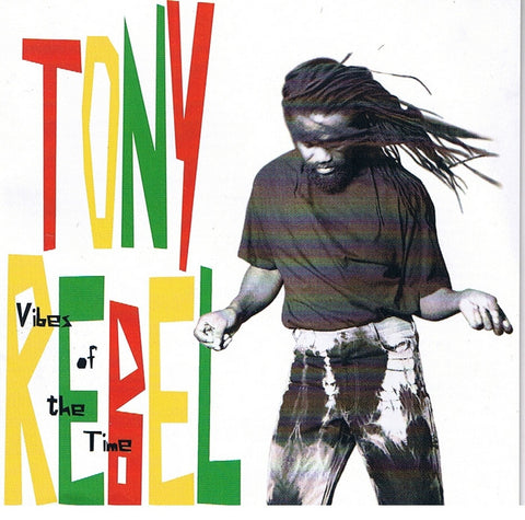 REBEL TONY-VIBES OF THE TIME CD VG