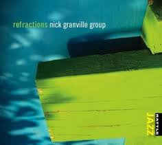 GRANVILLE NICK GROUP-REFRACTIONS *NEW*
